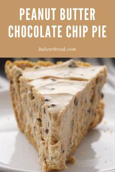 Chocolate Chip Pie, Big Chocolate, Chocolate Peanut Butter, Chocolate Desserts, Chocolate Strawberries, Easy No Bake Desserts, Delicious Desserts, Butter Pie, No Bake Pies