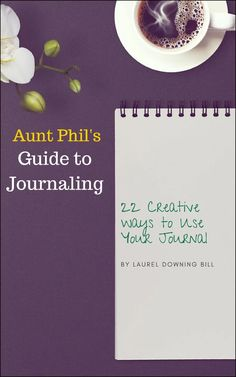 22 Creative Ways to Use Your Journal eBook – Aunt Phil's Trunk
