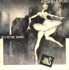 "Modern English - Swans On Glass 7"" (4AD 1980) [OWNED]"