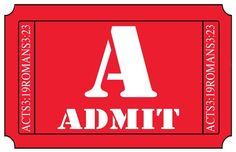 ABC Tickets A - Admit ticket and scripture