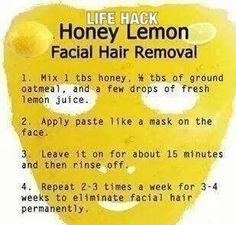 remove facial hair with the help of honey