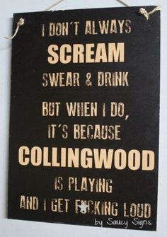 Collingwood Magpies Naughty Scream Sign Aussie Rules Footy - Football Tickets Jerseys Memorabilia Me Collingwood Football Club, Football Ticket, Cute Signs, Team Gifts, Magpie, Scream, Messages, Words, Quotes