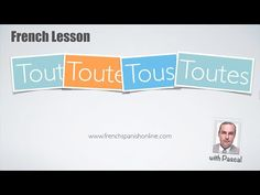 Tout, toute, tous, toutes in French - YouTube Chapter 8: This video explains the conjugations of tout verbs