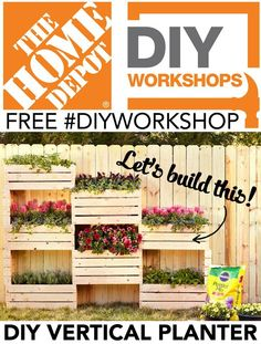 Learn how to build this beautiful vertical planter at Home Depot's free DIY Workshops! Click the link to register at your local HD store. #planter #DIYWorkshop #homedepot #letsdothis #outdoor #gardening