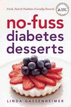 No-fuss diabetes desserts: Fresh, Fast & Diabetes-Friendly Desserts