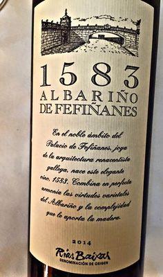 El Alma del Vino.: Bodegas del Palacio de Fefiñanes 1583 Albariño de Fefiñanes 2014.