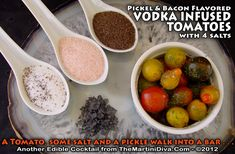 HAPPY NATIONAL MARTINI DAY! Here's a fun EDIBLE COCKTAIL you can serve with a Classic Vodka Martini to celebrate! Pickle & Bacon VODKA INFUSED HEIRLOOM TOMATOES!  Click the image for the complete RECIPE & INSTRUCTIONS!