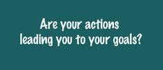 #fitnessgoals Lori Cox Fitness http://loricoxfitness.com/actions-leading-goals/