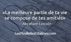 Citation : La Meilleur Partie de la Vie - Abraham Lincoln | Les Plus Belles Citations: Collection des citations d'amour, citations sur la vie ,Belles Phrases et Articles