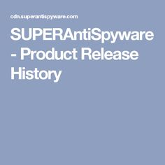 SUPERAntiSpyware - Product Release History How To Remove, History, Free, Ideas, Historia, History Activities, Thoughts
