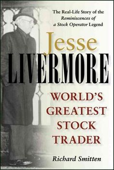 An excellent read. Ace Greenberg, Chairman, Bear Stearns Richard Smitten's Jesse Livermore is the first full biography of the legendary trader profiled in the bestselling Reminiscences of a Stock Oper
