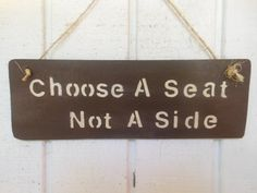 Choose A Seat Not A Side by AngelPaws6 on Etsy