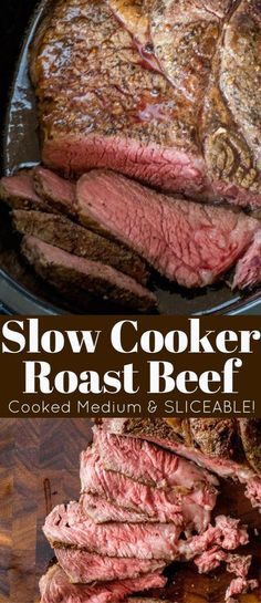 Slow Cooker Roast Beef that you can slice into tender slices cooked to a perfect medium temperature. Enjoy for dinner or sliced thinly in sandwiches, you will never buy the deli variety again!