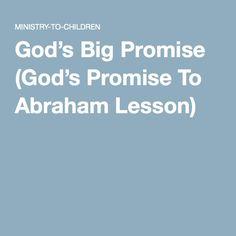 God's Big Promise (God's Promise To Abraham Lesson)