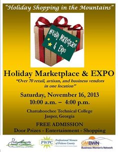 The Holiday Marketplace and Expo will be here soon!  Saturday, November 16th at Chattahoochee Tech in Jasper GA.