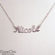18Kt white gold name necklace, Nicole  Madce in Italy  www.gioiechic.com
