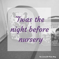 Great poem - A parody of 'Twas the night before christmas, all about the anxieties of a toddler mum whose child is starting nursery for the first time Nursery Poem, Great Poems, Famous Poems, Twas The Night, The Night Before Christmas, Blog, Child, Nightmare Before Christmas, Boys