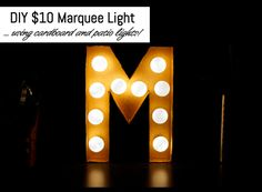 DIY $10 Marquee Light - Saw this at Marshals for $60 bucks!! It was made from a wooden cutout letter with these same bulbs!! Need it in a J of course!