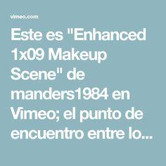 """Este es """"Enhanced 1x09 Makeup Scene"""" de manders1984 en Vimeo; el punto de encuentro entre los videos de alta calidad y sus fanáticos."""