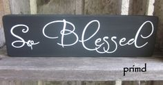 So Blessed  Wooden Sign  Home Decor   Home Accent by primd on Etsy,