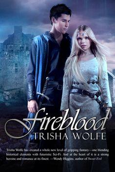 Fireblood by Trisha Wolfe (Fireblood #1) http://piecesofwhimsy.blogspot.com.au/2013/11/fireblood-by-trisha-wolfe-blog-tour.html