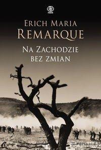 Na Zachodzie bez zmian Erich Maria Remarque