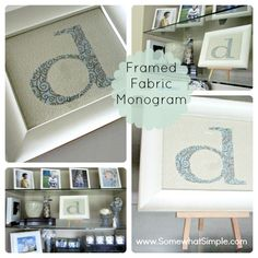 Great house-warming or wedding present idea- A Framed Fabric Monogram from somewhatsimple.com