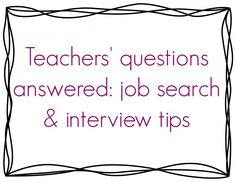 Q & A: job search & interview tips for teachers. Experienced teachers give advice on looking for the perfect teaching job and acing the interviews. Interview Tips For Teachers, Teacher Interview Questions, Teaching Interview, Teacher Interviews, Jobs For Teachers, Job Interview Tips, Teaching Jobs, Student Teaching, Teaching History