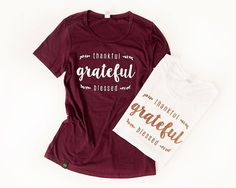 Thankful Grateful Blessed Graphic T-Shirt