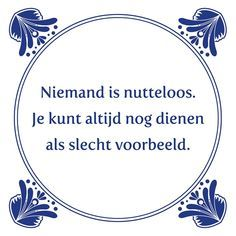 Hahaha die is leuk😂 Sarcastic Quotes, Wise Quotes, Funny Quotes, Inspirational Quotes, Dutch Quotes, One Liner, Thats The Way, Funny Texts, Quote Of The Day