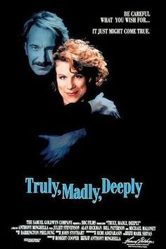 Truly Madly Deeply (1990)One of the most heart-wrenching scenes I ever will see in a movie.  A beautiful movie about the true nature of love and loyalty.
