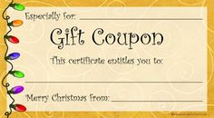 Need A Last Minute Christmas Gift? Free, printable Christmas gift coupons will let you make your own gift certificates. Just print, cut out and fill in the blanks. You can even staple a bunch together and make a holiday gift booklet. More free printable Free Printable Gift Certificates, Christmas Gift Certificate Template, Free Printable Coupons, Certificate Templates, Free Printables, Create A Gift Certificate, Printable Gift Cards, Certificate Design, Christmas Gift Vouchers