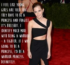 She's also a fan of girls being strong and powerful. | 21 Amazing Emma Watson Quotes That Every Girl Should Live Their Life By
