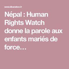 Népal: Human Rights Watch donne la parole aux enfants mariés de force…