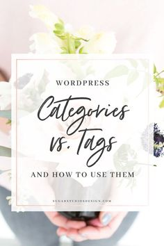 #WordPress Categories vs. Tags + How to Use Them! // Sugar Studio Design