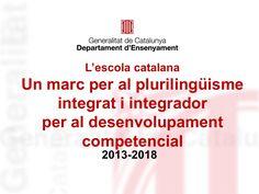 Presentació d'un Marc per al plurilingüisme integrat i integrador a...