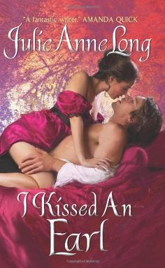 I Kissed an Earl (Pennyroyal Green Series) by Julie Anne Long. $7.99. Series - Pennyroyal Green. Publisher: Avon (June 29, 2010). Author: Julie Anne Long