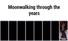 Moonwalking through the years GIF