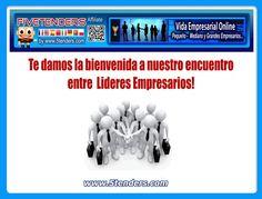 """FiveTenders _5Tenders · Te damos la """" BIENVENIDA """", Lideres Empresarios  http://www.5tenders.com/affiliates/uid/socios_1"""