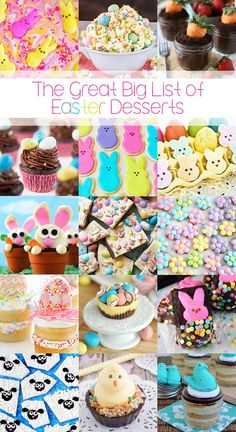 The Great Big List of Easter Desserts – 120 too cute Easter desserts that are sure to bring you a hoppy Easter!