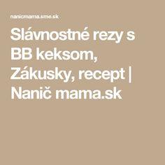 Slávnostné rezy s BB keksom, Zákusky, recept Bb