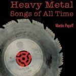 """The Top 500 heavy metal songs of all time. The playlist is collected from Martib Popoff's great book.  """"The Top 500 heavy metal songs of all time is the end result of massive, WORLDWIDE POLL asking the metal minions to list their favourite heavy metal standards."""""""