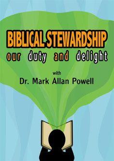 Biblical Stewardship: Our Duty and Delight Biblical Stewardship, Spiritual Disciplines, Lutheran, The Selection, Spirituality, Bible, Study, Faith, Education