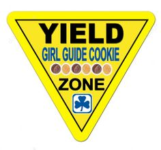Yield for Girl Guide Cookies!