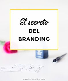 A la hora de pensar tu branding, hay un secreto a conocer. Si lo descuidas, no llegarás a conseguir la confianza de tu público objetivo. ¿Quieres conocerlo?