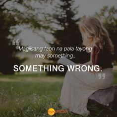 Tagalog Qoutes, Tagalog Quotes Hugot Funny, Pinoy Quotes, Filipino Humor, Hugot Lines Tagalog, Patama Quotes, Dialogue Prompts, Funny Thoughts, Sadness