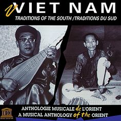 Viet Nam: Traditions of the South Thing 1 Thing 2, Reggae, Vietnam, Musicals, Songs, Traditional, Prayers, Walmart, Southern
