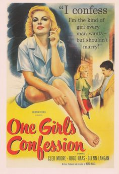 I confess I'm the kind of girl every man wants - but shouldn't marry! - One Girl's Confession Every Man, First Girl, Film Posters, Confessions, Pictures, Photos, Film Poster, Movie Posters, Drawings