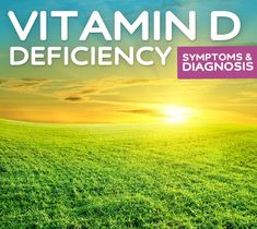 Vitamin D Deficiency- symptoms, diagnosis & treatment.   From my experience, I was really tired...didn't even want to get out of bed and when I did, I wanted to go back to bed.  I was depressed and had no patience for anything or anyone.  And, I mean none. I was very