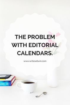 Break Free from complicated editorial calendars | Write Sell Win Copywriting